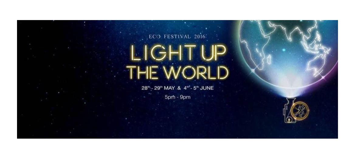 Light up the world @ Ecofestival 2016 - A World Environment Day celebration