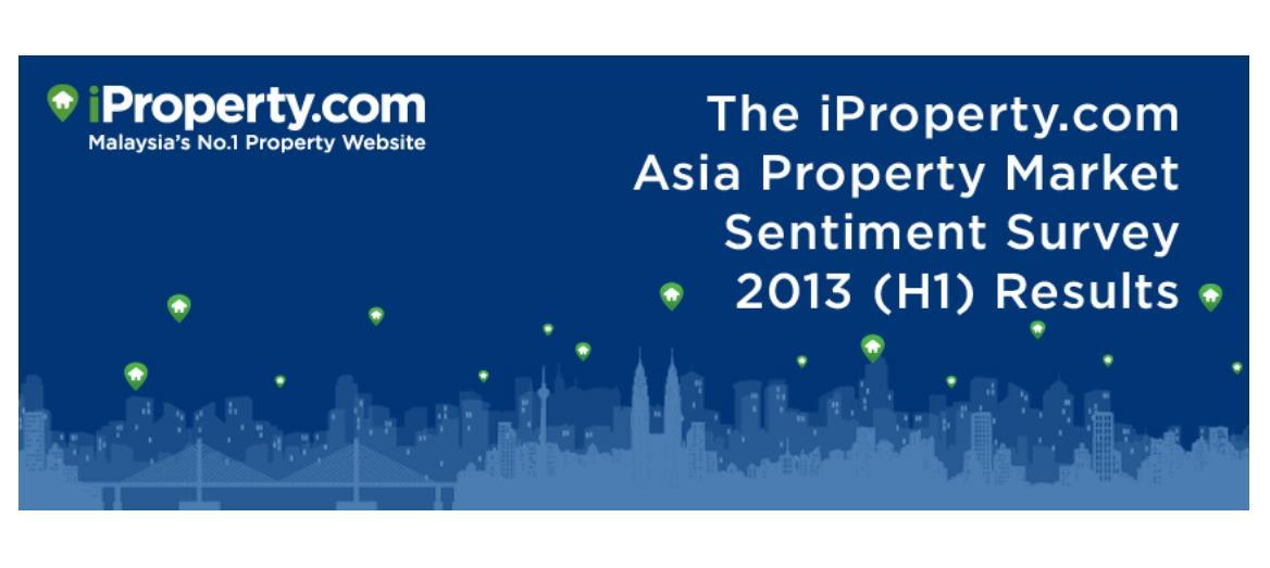 iProperty.com Asia Property Market Sentiment Report 2013 (H1)