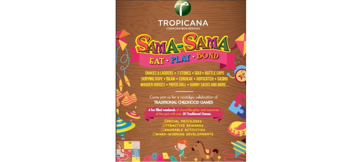 'Sama-Sama' Eat Play Bond at Tropicana