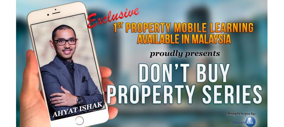 Malaysia''s 1st Ever Property Mobile Learning Program By Ahyat Ishak
