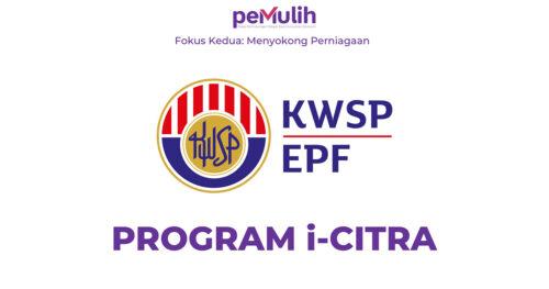 i-Citra KWSP cara memohon dan syarat kelayakan untuk pengeluaran RM5,000